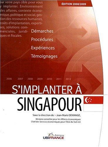 S'implanter à Singapour par Jean-Marie Demange