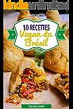 Recettes vegan du Brésil (Cuisinez végétalien t. 7) (French Edition)