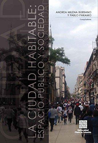 Descargar Libro Libro La Ciudad habitable: Espacio público y sociedad de Autores Varios