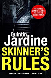 Skinner's Rules (Bob Skinner series, Book 1): A gritty Edinburgh mystery of murder and intrigue (Bob Skinner Mysteries)