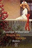 Wagnis des Herzens: Roman - Penelope Williamson