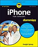 Best Smartphones For Seniors - iPhone For Seniors For Dummies Review