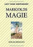 Marigolds Magie: Roman