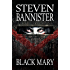 Black Mary: The 4th Allie St Clair Thriller (The Black Mystery Series)