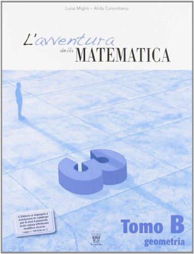 L'avventura della matematica. Corso di matematica. Tomi A-B. Con materiali per il docente. Per la Scuola media: 3