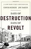 Days of Destruction. Days of Revolt