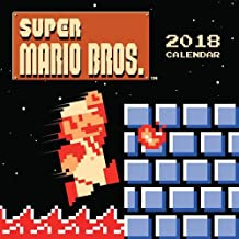 Super Mario Bros. (TM) 2018 Wall Calendar (retro art): Art from the Original Game (Calendars 2018)