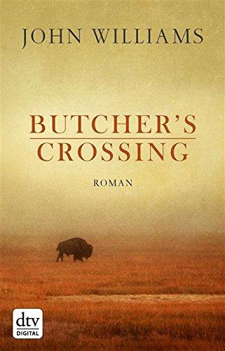 Buchseite und Rezensionen zu 'Butcher's Crossing' von John Williams