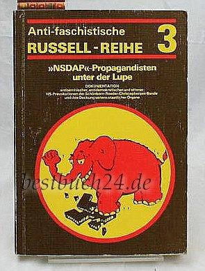 'NSDAP' - Propagandisten unter der Lupe ( Antifaschistische Russell-Reihe 3 )