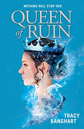 Queen of Ruin (English Edition)
