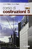 Corso di costruzioni. Per gli Ist. tecnici. Con espansione online: 5