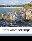 Testament Poetique