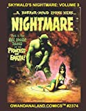 Skywald's Nightmare: Volume 3: Gwandanaland Comics #2374 --- Contains Four Complete Issues (#8-11) in One Great Book  --- Chilling Horror Stories!