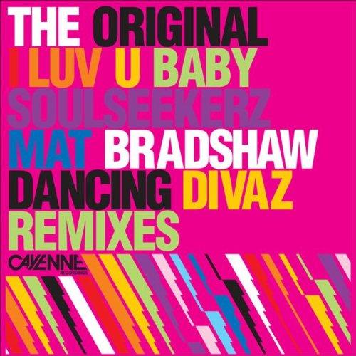 I Luv U Baby (Dancing Divas '95 Mix)