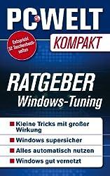 Ratgeber: Windows-Tuning - Power-Tipps für Windows (PC-WELT Kompakt 12)