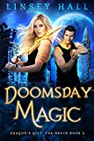 #7: Doomsday Magic (Dragon's Gift: The Druid Book 5)