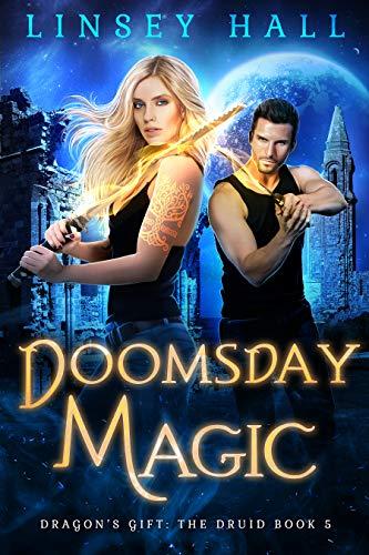 Doomsday Magic (Dragon's Gift: The Druid Book 5) (English Edition)