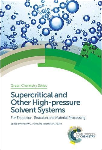 supercritical-and-other-high-pressure-solvent-systems-for-extraction-reaction-and-material-processin
