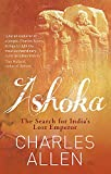 Ashoka: The Search for India's Lost Emperor