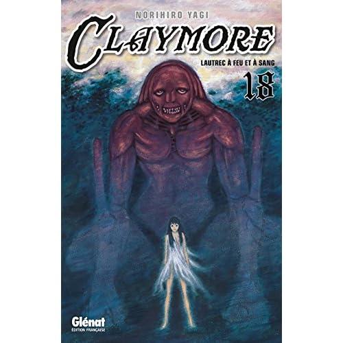 Claymore - Tome 18: Lautrec à feu et à sang