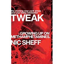 Tweak: Growing Up on Methamphetamines (English Edition)