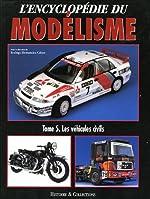 L'Encyclopédie du modélisme - Tome 5, Les Véhicules civils de Rodrigo Hernandez Cabos