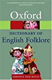 A Dictionary of English Folklore (Oxford Paperbacks)