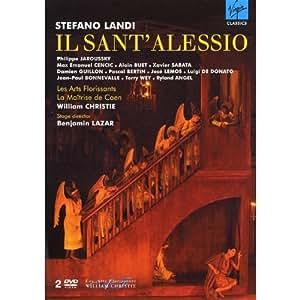Stefano Landi - Il Sant'Alessio / Jaroussky, Cencic, Guillon, Bertin, Les Arts Florissants, Christie, Lazar (Théâtre de Caen 2007)