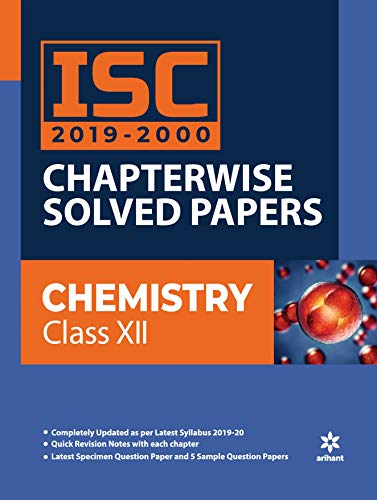 ISC Chapterwise Solved Papers Chemistry class 12 2019-20