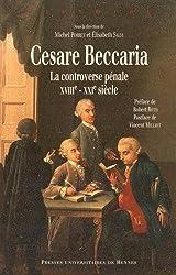 Cesare Beccaria : La controverse pénale (XVIIIe-XXIe siècle)