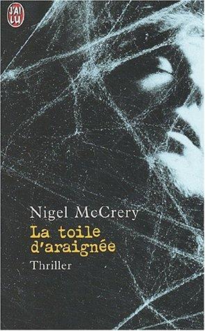La toile d'araignée par Nigel McCrery