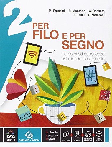 Per filo e per segno. Con Letteratura-Peter Pan e Wendy. Per la Scuola media. Con e-book. Con espansione online: 2