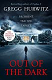 Out of the Dark: 'Read this book. You'll thank me later.' David Baldacci (An Orphan X Thriller) (English Edition)
