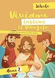 Viviamo insieme il Vangelo. Itinerario per l'iniziazione alla fede cristiana. Schede anno 2. Ediz. a colori