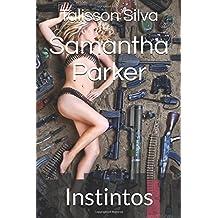 Samantha Parker: Instintos