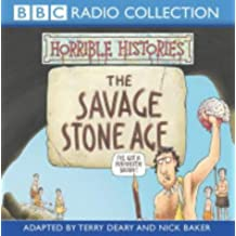Horrible Histories: The Savage Stone Age (BBC Radio Collection)