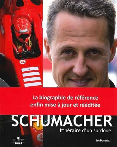 Descargar Libro Michael Schumacher itinéraire d'un surdoué de Luc Domenjoz