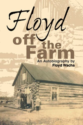 Floyd off the Farm: An Autobiography (English Edition) -