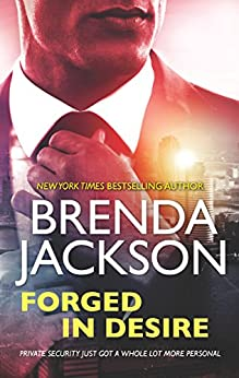 Forged In Desire (The Protectors, Book 1) by [Jackson, Brenda]