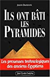 Ils ont bâti les pyramides