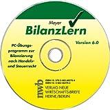 BilanzLern : PC-Übungsprogramm zu Bilanzierung nach Handels- und Steuerrecht. Version 6.0