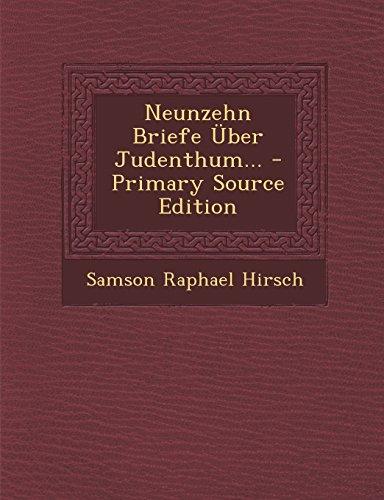 Neunzehn Briefe Über Judenthum...