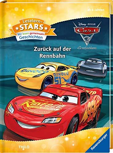 Leselernstars Wir lesen gemeinsam Geschichten: Cars 3 Zurück auf der Rennbahn - Zurück 3