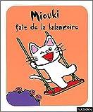 Miouki fait de la balançoire