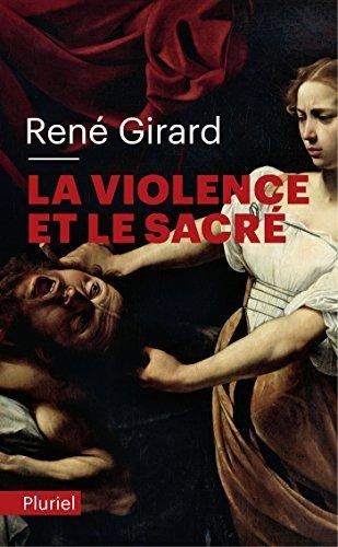 La violence et le sacr?? by Ren?? Girard (2011-07-18)