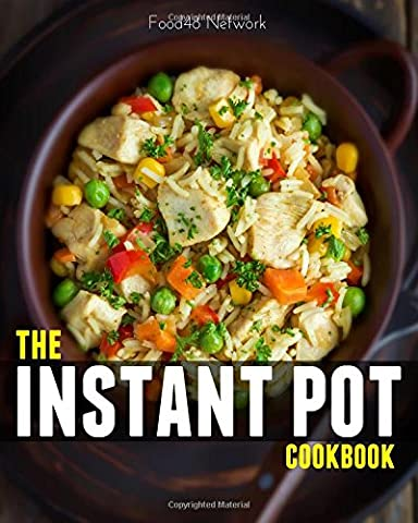The Instant Pot Cookbook: 110+ Wholesome, Quick, and Easy Instant Pot Recipes