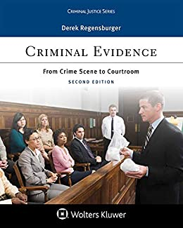 Criminal Evidence: From Crime Scene to Courtroom (Aspen Criminal Justice Series) PDF Descarga gratuita