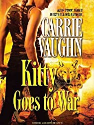 Kitty Goes to War (Kitty Norville (Audio) #08) - IPS Vaughn, Carrie ( Author ) Jun-30-2010 Compact Disc