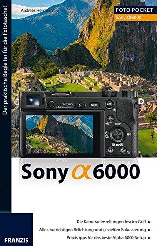 Preisvergleich Produktbild Foto Pocket Sony Alpha 6000