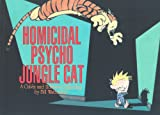 Homicidal Psycho Jungle Cat: Calvin & Hobbes Series: Book Thirteen (Calvin and Hobbes)